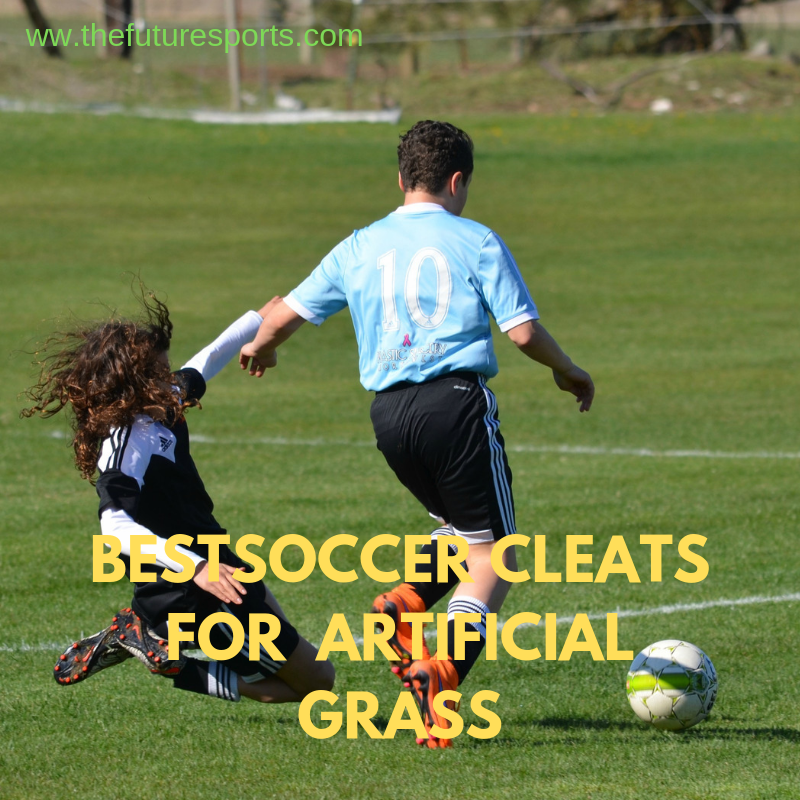 best soccer cleats for artificial grass