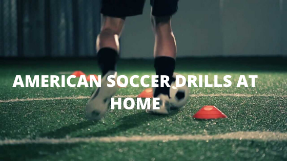 Soccer drills at home