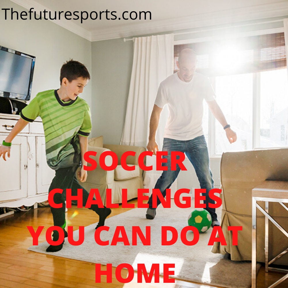 soccer challenges at home
