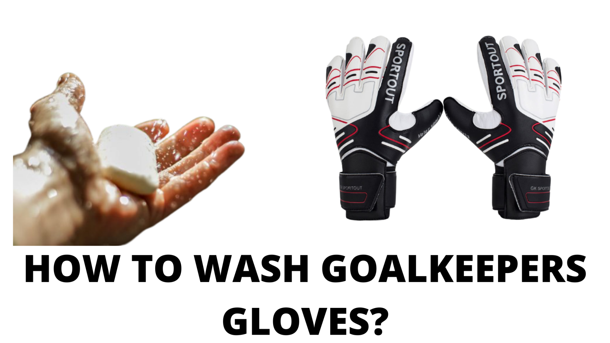 How to wash goal keepers gloves