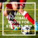 10 Best Football Boots For Strikers 2019